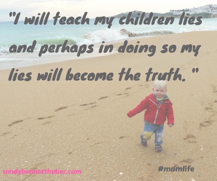 I will teach my childrenlies